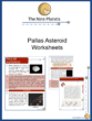 Pallas Asteroid Worksheets